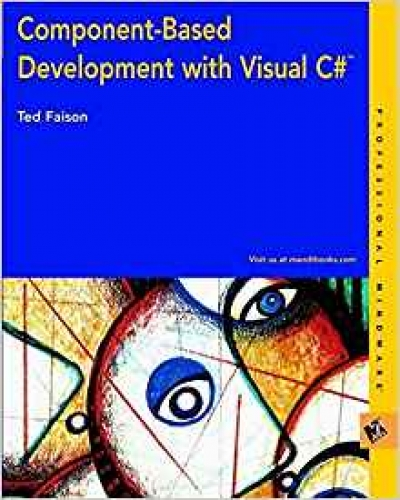 Component-Based Development with Visual C# (M&T Books)