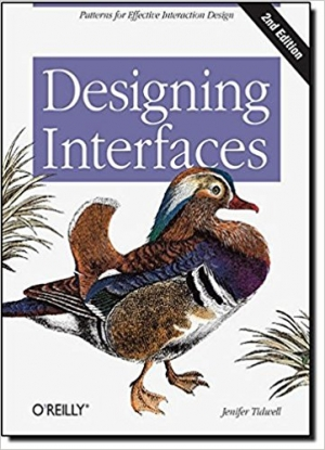 Designing Interfaces: Patterns for Effective Interaction Design 2nd Edition