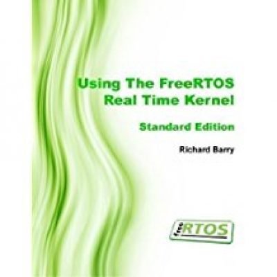 Using the FreeRTOS Real Time Kernel - Standard Edition