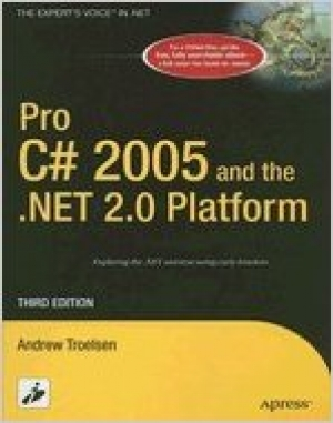 Pro C# 2005 & the NET 20 Platform (3rd, 05) by Troelsen, Andrew [Hardcover (2005)]