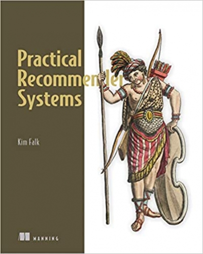 Practical Recommender Systems