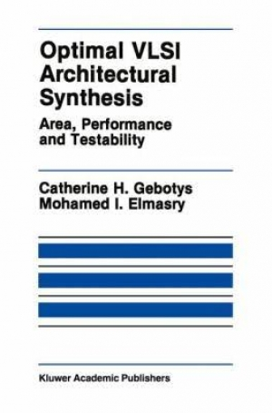 Optimal VLSI Architectural Synthesis: Area, Performance and Testability