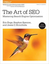The Art of SEO: Mastering Search Engine Optimization 3rd Edition