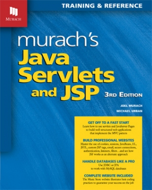 Murach's Java Servlets and JSP (3rd Edition)