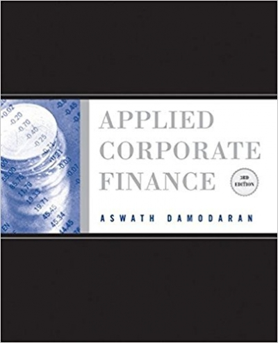 Applied Corporate Finance 3rd Edition