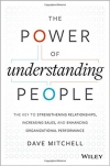 The Power of Understanding People: The Key to Strengthening Relationships, Increasing Sales, and Enhancing Organizational Performanc
