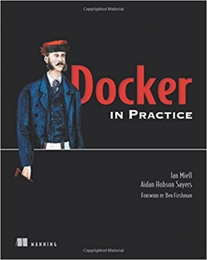 Docker in Practice 1st Edition