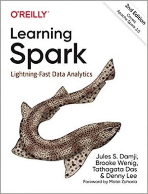 Learning Spark: Lightning-Fast Data Analytics 2nd Edition