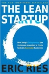The Lean Startup: How Today's Entrepreneurs Use Continuous Innovation to Create Radically Successful
