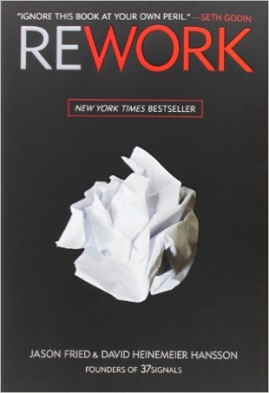 Rework Hardcover – Mar 9 2010