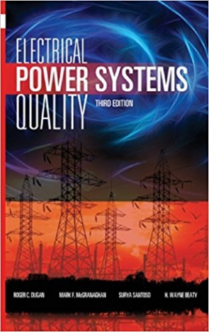 Electrical Power Systems Quality, Third Edition 3rd Edition