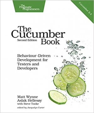 The Cucumber Book: Behaviour-Driven Development for Testers and Developers