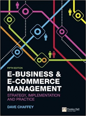 E-Business & E-Commerce Management: Strategy, Implementation and Practice 5th Edition