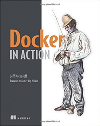 Docker in Action 1st Edition