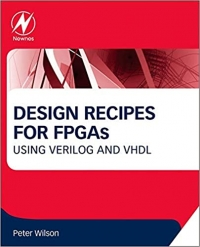 Design Recipes for FPGAs: Using Verilog and VHDL 2nd Edition