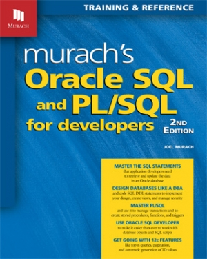 Murach's Oracle SQL and PL/SQL for Developers (2nd Edition)